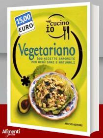 Libro: Oggi cucino io. Vegetariano. 600 ricette saporite per menù sani e naturali