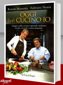 Libro: Oggi (vi) cucino io. Viaggio nella cucina regionale italiana: ricette, ricordi e varia umanità