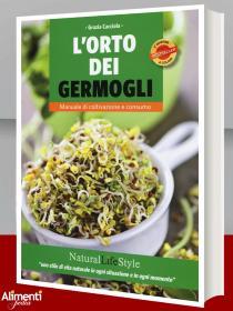 Libro: L'orto dei germogli. Manuale di coltivazione e consumo