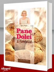 Libro: Pane dolci & fantasia di Sara Papa