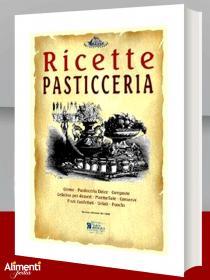 Libro: Pasticceria. Ricette tratte da «il re dei cuochi»