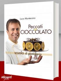 Libro: Peccati al cioccolato-Scuola di pasticceria di Luca Montersino