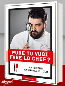 Pure tu vuoi fare lo chef di antonino cannavacciuolo alimentipedia enciclopedia degli alimenti - Libro cucina cannavacciuolo ...