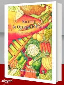 Libro: Ricette di osterie d'Italia. L'orto. 720 piatti dall'aglio alla zucca
