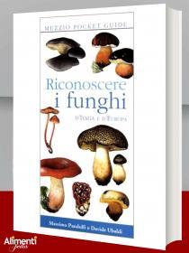 Libro: Riconoscere i funghi d'Italia e d'Europa