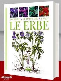 Libro: Scoprire, riconoscere, usare le erbe