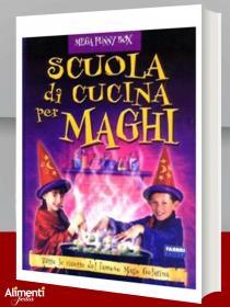 Libro: Scuola di cucina per maghi