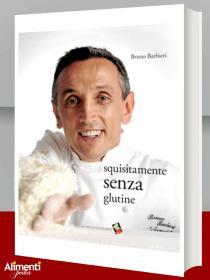 Libro: Squisitamente senza glutine. Di Bruno Barbieri