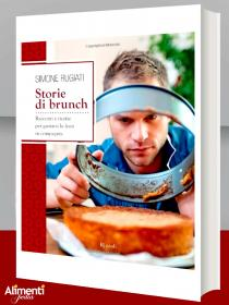 Libro: Storie di brunch. Racconti e ricette per gustare e condividere la domenica in compagnia - Simone Rugiati