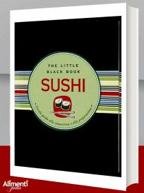 Libro: Sushi. Piccola guida alla conoscenza e alla preparazione