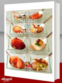 Libro: Sushi & susci. Di Moreno Cedroni
