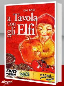 Libro: A tavola con gli elfi. Di Boni Kiki