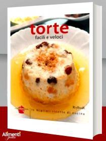 Libro: Torte facili e veloci