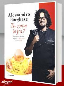 Libro di Alessandro Borghese: Tu come lo fai?