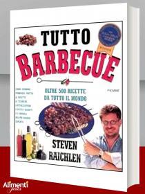 Libro: Tutto barbecue. Oltre 500 ricette da tutto il mondo. Di Raichlen Steven