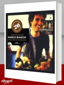 Un anno in cucina con Marco Bianchi. Le buone ricette della sana alimentazione