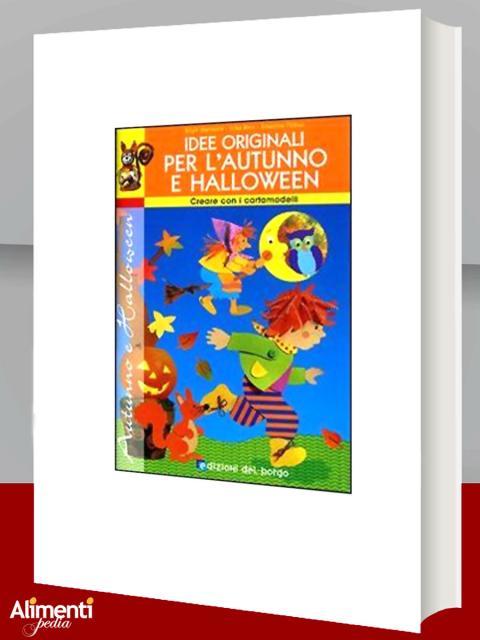 Libro: Idee originali per Halloween. Con cartamodelli