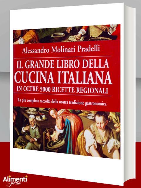 Il grande libro della cucina italiana...