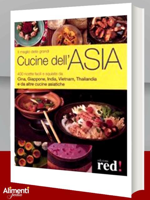 Il meglio delle grandi cucine dell'Asia