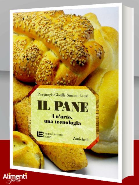 Il pane. Un'arte, una tecnologia