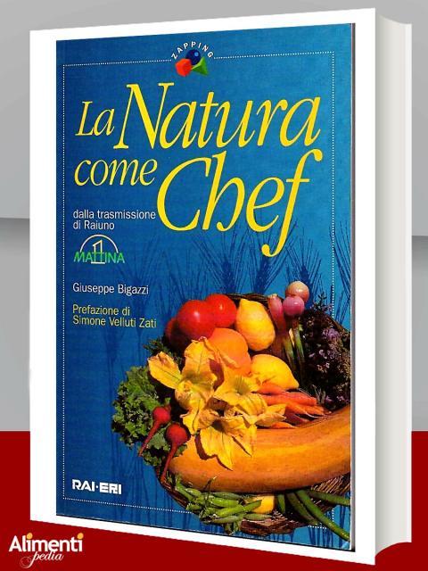 La natura come chef