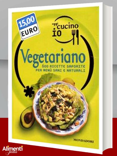 Oggi cucino io. Vegetariano.