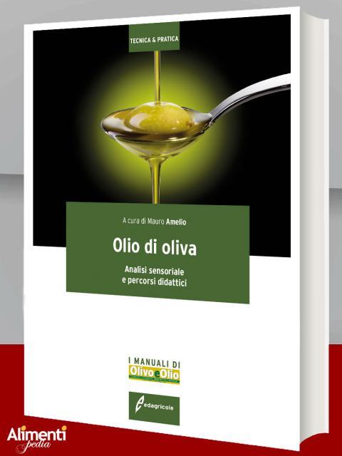 Olio di oliva. Analisi sensoriale e percorsi didattici