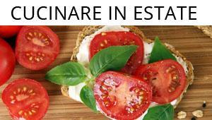 Speciale cucina in estate
