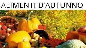 Speciale alimenti d'autunno