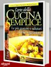 Libro: L'arte della cucina semplice. Le più gustose e salutari ricette vegetariane